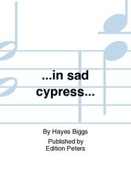 Image of ...in sad cypress...