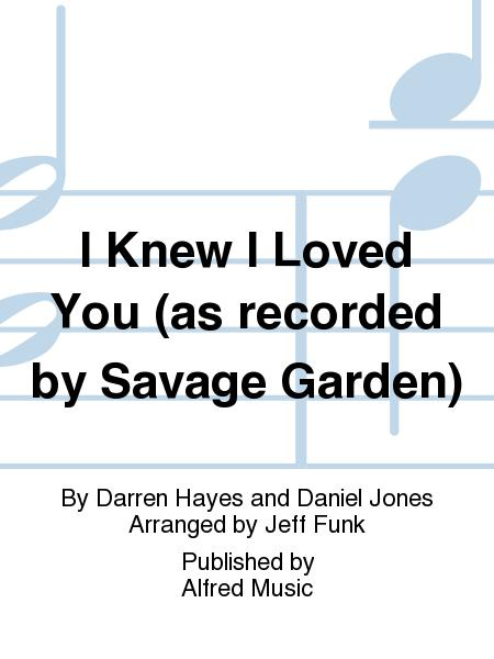 Sheet Music Darren Hayes And Daniel Jones I Knew I Loved You Sab Piano