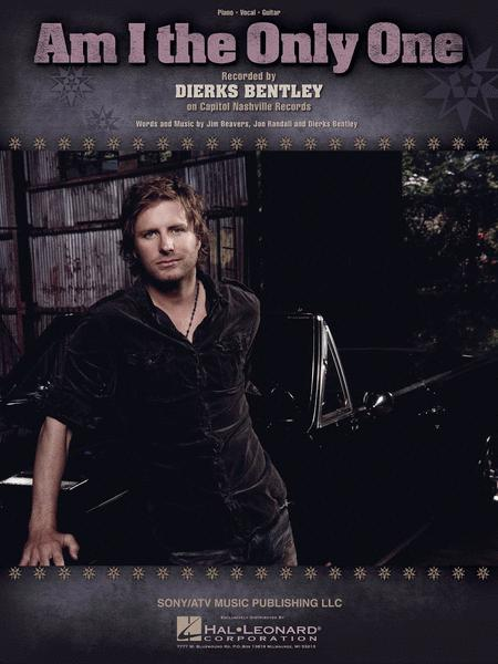 am i the only one piano voice singles hal leonard by dierks bentley. Cars Review. Best American Auto & Cars Review
