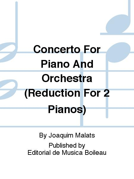Concerto for piano and orchestra reduction for 2 pianos