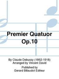Premier Quatuor Op.10