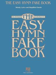 The Easy Hymn Fake Book: Fake Book