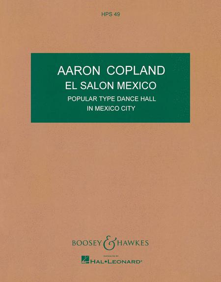 Sheet music aaron copland el salon mexico orchestra for Aaron copland el salon mexico score