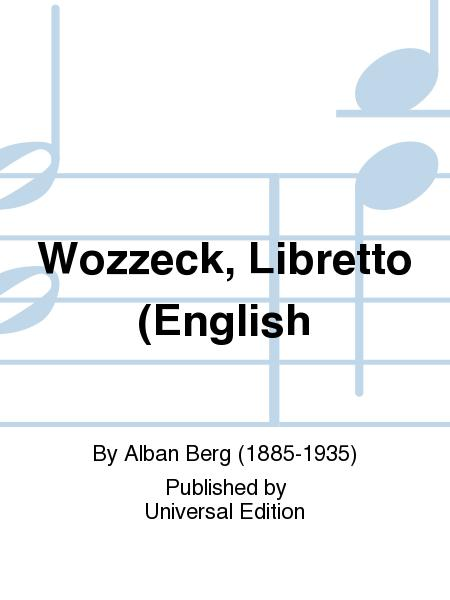 the casualty of modernity in opera wozzeck by alban berg A guide to alban berg's opera wozzeck - ada recommend documents the threepenny opera guide - madison opera.