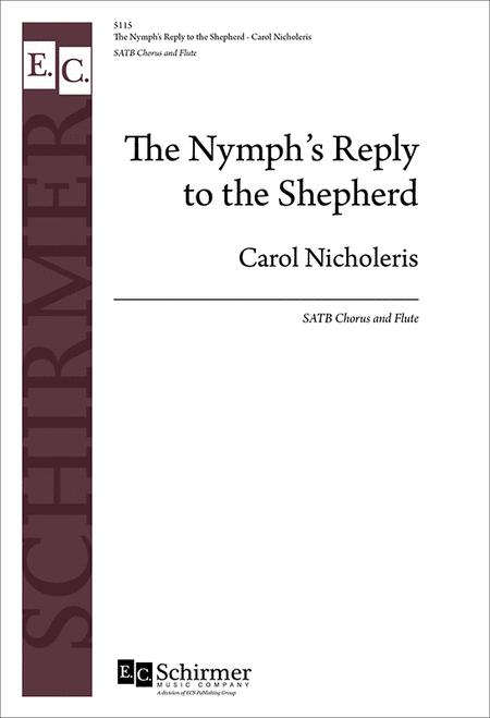 the nymphs reply The nymph's reply to the shepherd by sir walter is a poetic response and a parody of the poem the passionate shepherd to his love by christopher marlowe a young girl is the speaker in this.