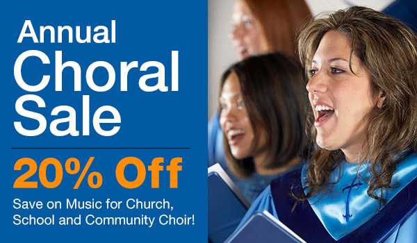 20% Off Annual Choral Sale