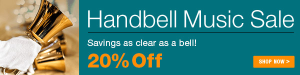 20% off Handbell Music Sale - Shop Now >