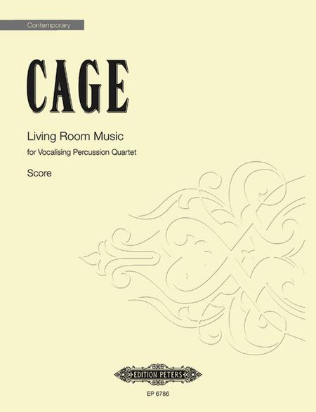 Living Room Music By John Cage 1912 1992 Score Sheet Music For Percussion And Speech Quartet Buy Print Music Pe Ep6786 Sheet Music Plus
