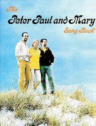 Peter, Paul and Mary Songbook