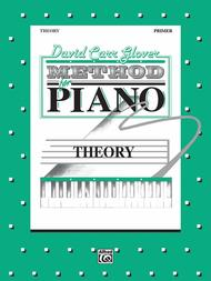 David Carr Glover Method for Piano Theory: Piano Solo Sheet Music: ..