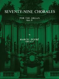 Seventy-Nine Chorales for the Organ, Op. 28