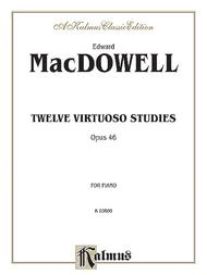 Twelve Virtuoso Studies, Op. 46