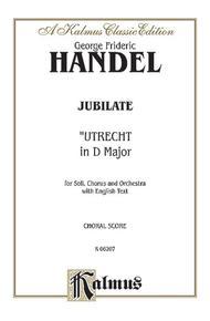 Utrecht Te Deum and Jubilate (1713)