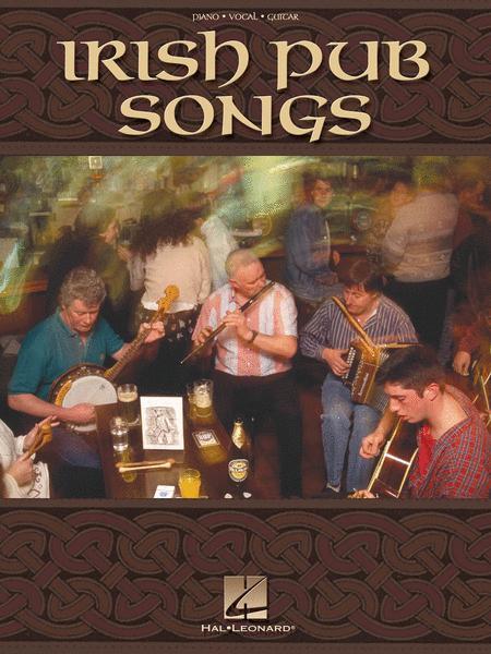 Sheet music: Irish Pub Songs (Piano, Vocal and Guitar)