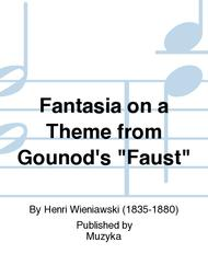 Fantasia on a Theme from Gounod's