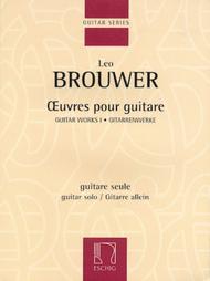 Leo Brouwer - Guitar Works I