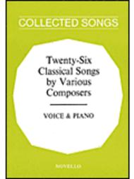 Twenty-Six Classical Songs By Various Composers