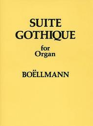 Suite Gothique For Organ Op.25