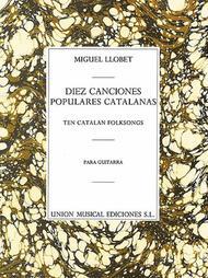 Miguel Llobet  Sheet Music 10 Canciones Populares Cantalanas Song Lyrics Guitar Tabs Piano Music Notes Songbook