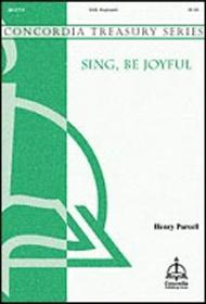 Sing, Be Joyful