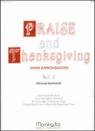 Praise and Thanksgiving, Set 2