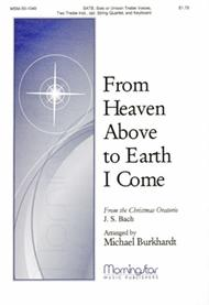 From Heaven Above to Earth I Come (Choral Score)