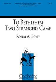 To Bethlehem Two Strangers Came sheet music