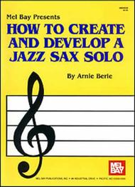 How to Create and Develop a Jazz Sax Solo sheet music