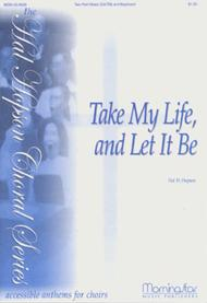 Take My Life, and Let It Be sheet music