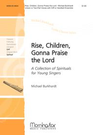 Rise, Children, Gonna Praise the Lord