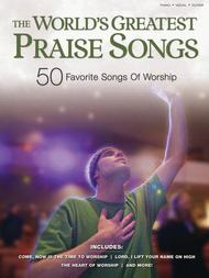 The World's Greatest Praise Songs