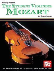 The Student Violinist: Mozart