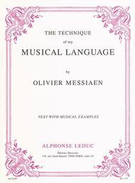 Technique Of My Musical Language/Textes et Musique Reunis (Vers.Anglaise) sheet music