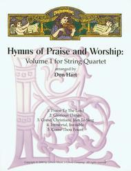 Hymns of Praise and Worship: Volume 1 for String Quartet