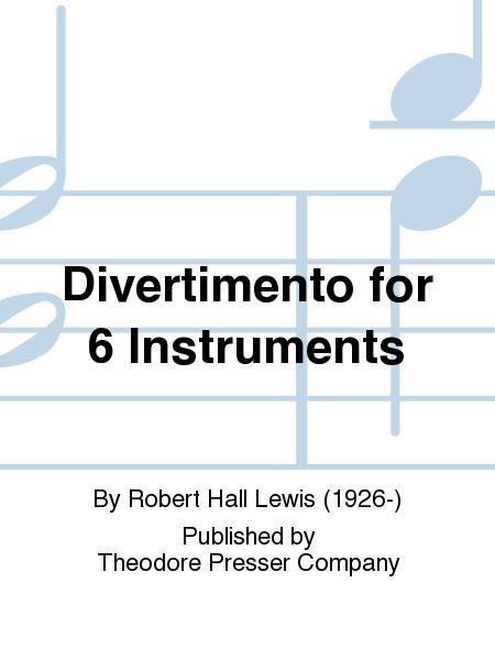 Six Divertimenti: For Wind Sextet (Kalmus Edition)