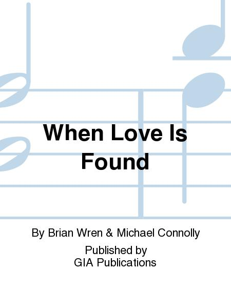 When Love Is Found Sheet Music By Michael Connolly - Sheet Music Plus