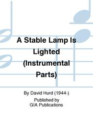 A Stable Lamp Is Lighted (Instrumental Parts) sheet music