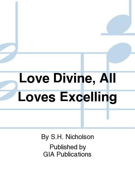 Sheet music: Love Divine, All Loves Excelling (SATB, Organ)