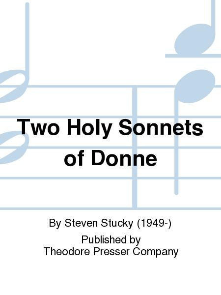 holy sonnet 2 john donne Holy sonnets ii as due by many titles i resign myself to thee, o god first i was made by thee  and for thee, and when i was decay'd thy blood bought that, the which before was thine.