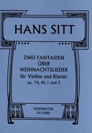 Hans Sitt  Sheet Music 2 kleine Fantasien uber Weihnachtslieder, op. 74/1, 3 Song Lyrics Guitar Tabs Piano Music Notes Songbook