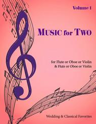 Music for Two, Volume 1 - Flute/Oboe/Violin and Flute/Oboe/Violin
