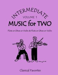 Intermediate Music for Two, Volume 1 - Flute/Oboe/Violin and Flute/Oboe/Violin