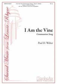 I Am the Vine (Communion Song)