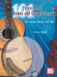 101 Three-Chord Hymns & Gospel Songs for Guitar, Banjo & Uke sheet music