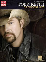 Selections from Toby Keith - 35 Biggest Hits sheet music