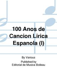 Various  Sheet Music 100 Anos de Cancion Lirica Espanola (I) Song Lyrics Guitar Tabs Piano Music Notes Songbook