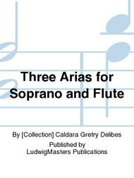 Three Arias for Soprano and Flute sheet music