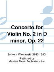 Concerto for Violin No. 2 in D minor, Op. 22