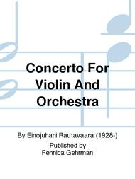 Concerto For Violin And Orchestra
