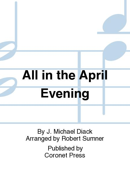 All In The April Evening